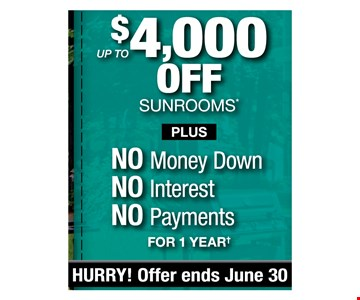 up to $4,000 off sunrooms