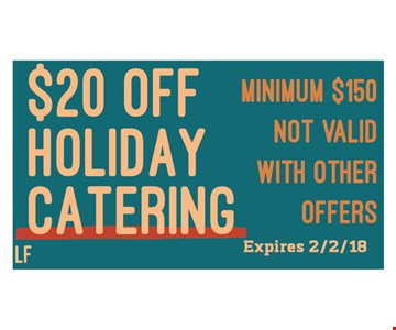 $20 off holiday catering