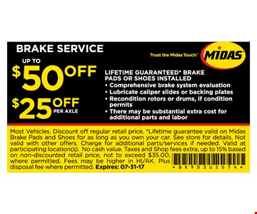 Up to $50 off brake service - $25 per axle