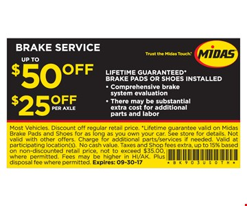 Up to $50 Off Brake Service $25 Off Per Axle