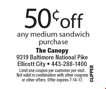 50¢off any medium sandwich purchase. Limit one coupon per customer per visit. Not valid in combination with other coupons or other offers. Offer expires 7-14-17.