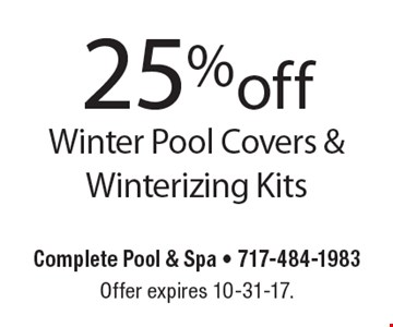 25%off Winter Pool Covers & Winterizing Kits. Offer expires 10-31-17.
