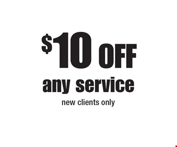 $10 Off any service new clients only.