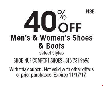 40% OFF Men's & Women's Shoes & Boots select styles. With this coupon. Not valid with other offers or prior purchases. Expires 11/17/17.