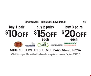 SPRING SALE - BUY MORE, SAVE MORE! Buy 1 pair $10 OFF. Buy 2 pairs $15 OFF each. Buy 3 pairs $20 OFF each. With this coupon. Not valid with other offers or prior purchases. Expires 6/30/17.