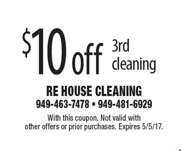 $10 off 3rd cleaning. With this coupon. Not valid with other offers or prior purchases. Expires 5/5/17.