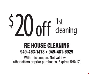 $20 off 1st cleaning. With this coupon. Not valid with other offers or prior purchases. Expires 5/5/17.