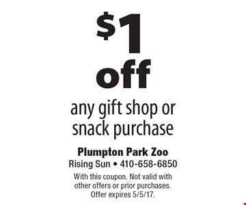 $1 off any gift shop or snack purchase. With this coupon. Not valid with other offers or prior purchases. Offer expires 5/5/17.