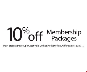 10% off Membership Packages. Must present this coupon. Not valid with any other offers. Offer expires 6/18/17.