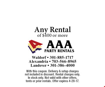 $100 off any rental of $400 or more. With this coupon. Delivery & setup charges not included in discount. Rental charges only. In stock only. Not valid with other offers, tents or prior rentals. Offer expires 4-28-17.