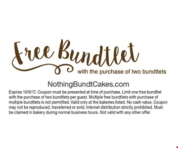 Free bundtlet with the purchase of two bundtlets. Expires 10/6/17. Coupon must be presented at time of purchase. Limit one free bundtlet with the purchase of two bundtlets per guest. Multiple free bundtlets with purchase of multiple bundtlets is not permitted. Valid only at the bakeries listed. No cash value. Coupon may not be reproduced, transferred or sold. Internet distribution strictly prohibited. Must be claimed in bakery during normal business hours. Not valid with any other offer.