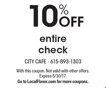 10% OFF entire check. With this coupon. Not valid with other offers. Expires 6/30/17. Go to LocalFlavor.com for more coupons.