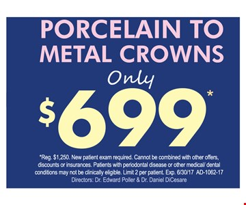 $699 porcelain to metal crowns