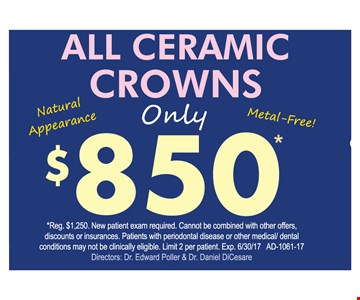 $850 All Ceramic Crowns