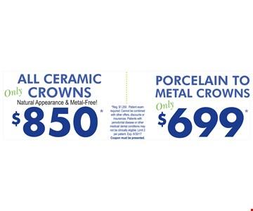 $850 all ceramic crowns