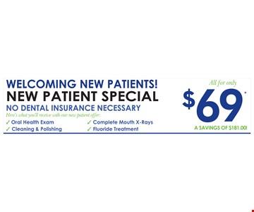 $69 welcoming new patients