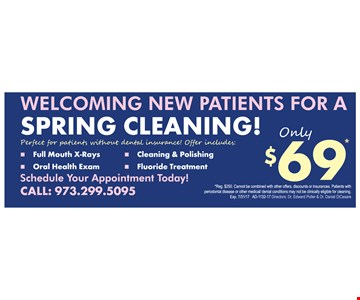 Welcome New Patients For a Spring Cleaning! Only $69