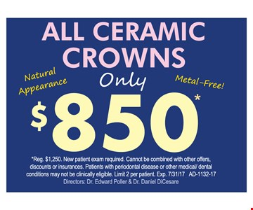 All Ceramic Crowns only $850