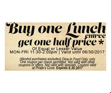 Buy One Lunch Entree Get One Half Price