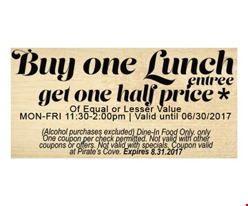 But one lunch get one half price