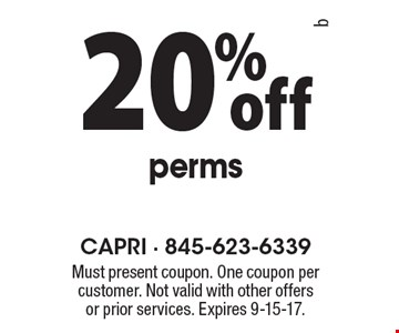 20% off perms. Must present coupon. One coupon per customer. Not valid with other offers or prior services. Expires 9-15-17.