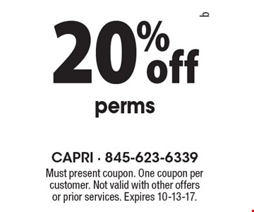 20% off perms. Must present coupon. One coupon per customer. Not valid with other offers or prior services. Expires 10-13-17.