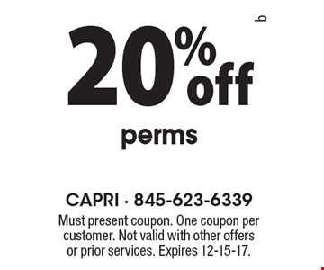 20% off perms. Must present coupon. One coupon per customer. Not valid with other offers or prior services. Expires 12-15-17.