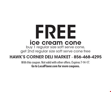 FREE ice cream cone buy 1 regular size soft serve cone, get 2nd regular size soft serve cone free. With this coupon. Not valid with other offers. Expires 7-14-17.Go to LocalFlavor.com for more coupons.