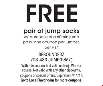 FREE pair of jump socks w/ purchase of a 60min jump pass. one coupon per jumper, per visit. With this coupon. Not valid on Ninja Warrior course. Not valid with any other discounts, coupons or special offers. Expiration 7/14/17.Go to LocalFlavor.com for more coupons.