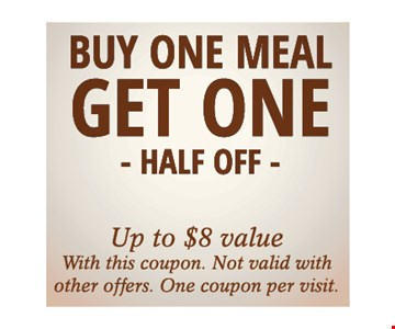 Buy One Meal, Get One Half Off