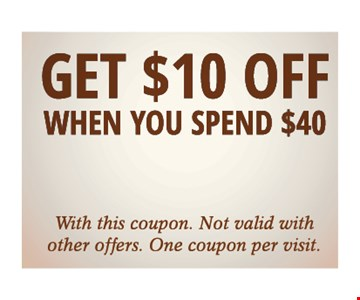 Get $10 Off When You Spend $40