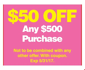 $50 off any $500 purchase