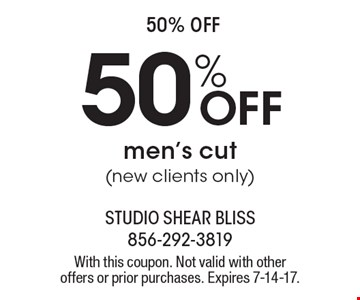 50% off. 50% off men's cut (new clients only). With this coupon. Not valid with other offers or prior purchases. Expires 7-14-17.