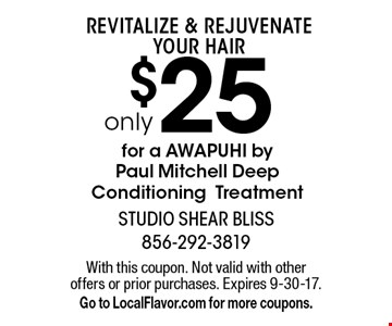 REVITALIZE & REJUVENATE your hair only $25 for a AWAPUHI by 