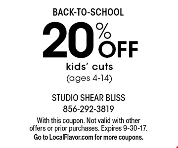 BACK-TO-SCHOOL 20% OFF kids' cuts (ages 4-14). With this coupon. Not valid with other offers or prior purchases. Expires 9-30-17. Go to LocalFlavor.com for more coupons.