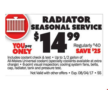 Radiator Seasonal Service $14.99