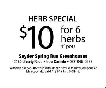 Herb Special. $10 for 6 herbs, 4
