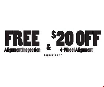 Free Alignment Inspection & $20 off 4-Wheel Alignment. Expires 12-8-17.