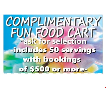 Complimentary Fun Food Cart