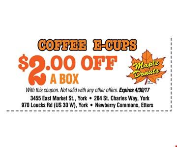 Coffee E-cups $2 OFF a box