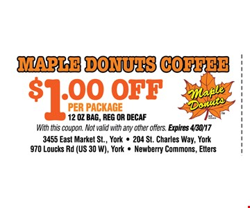 maple donuts coffee $1 off per package12oz bag, reg or Decaf