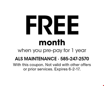 FREE month when you pre-pay for 1 year. With this coupon. Not valid with other offers or prior services. Expires 6-2-17.