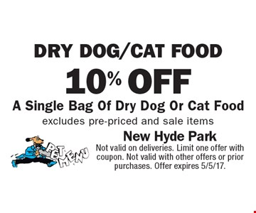 10% off a single bag of dry dog or cat food. Excludes pre-priced and sale items. Not valid on deliveries. Limit one offer with coupon. Not valid with other offers or prior purchases. Offer expires 5/5/17.