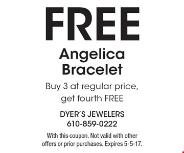 Free Angelica Bracelet Buy 3 at regular price, get fourth FREE. With this coupon. Not valid with other offers or prior purchases. Expires 5-5-17.