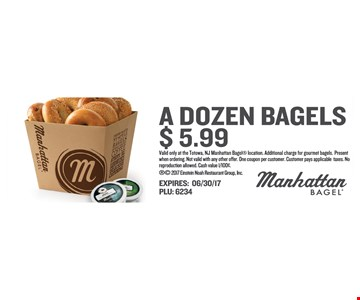 $5.99 for a dozen bagels