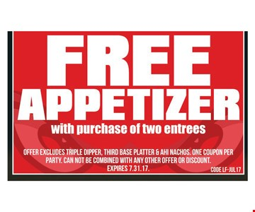 Free Appetizer With Purchase Of Two Entrees