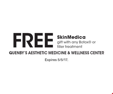 Free SkinMedica gift with any Botox or filler treatment. Expires 5/5/17.