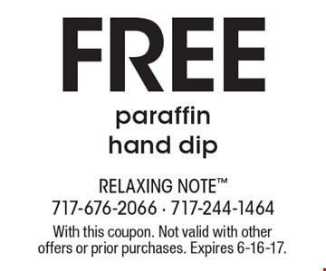 Free Paraffin Hand Dip. With this coupon. Not valid with other offers or prior purchases. Expires 6-16-17.