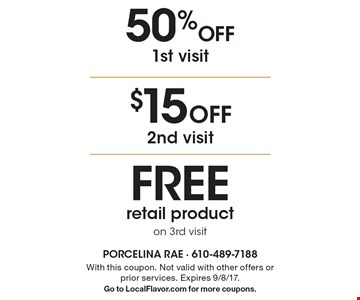 $15 Off 2nd visit. 50% Off 1st visit. FREE retail product on 3rd visit. With this coupon. Not valid with other offers or prior services. Expires 9/8/17.Go to LocalFlavor.com for more coupons.