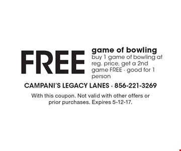 Free game of bowling. buy 1 game of bowling at reg. price, get a 2nd game FREE. Good for 1 person. With this coupon. Not valid with other offers or prior purchases. Expires 5-12-17.